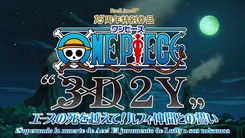 One_Piece_3D2Y_Ace_no_shi_wo_Koete_Luffy_Nakama_Tono_Chikai-1
