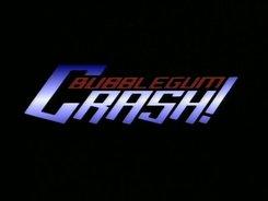 Bubblegum_Crash_-1